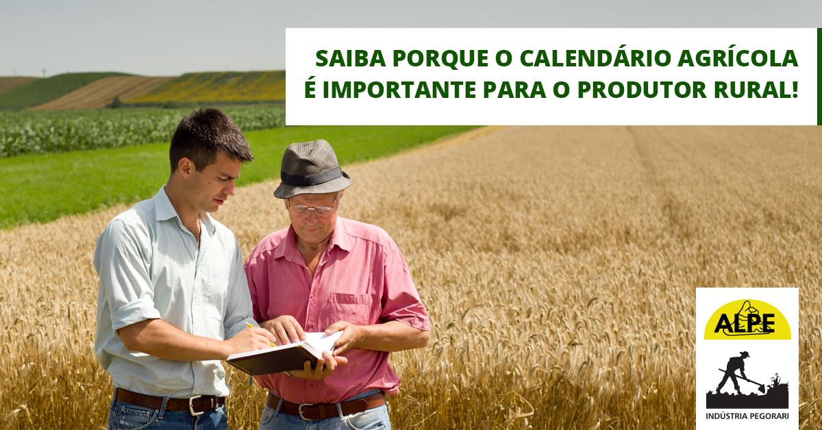 A importância do calendário agrícola para o produtor rural