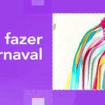 Como fazer ombreira de Carnaval