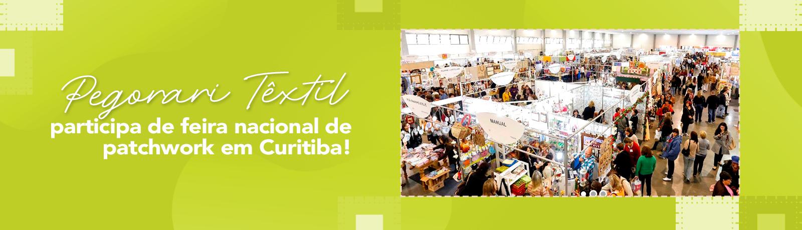 Pegorari Têxtil participa de feira nacional de patchwork em Curitiba